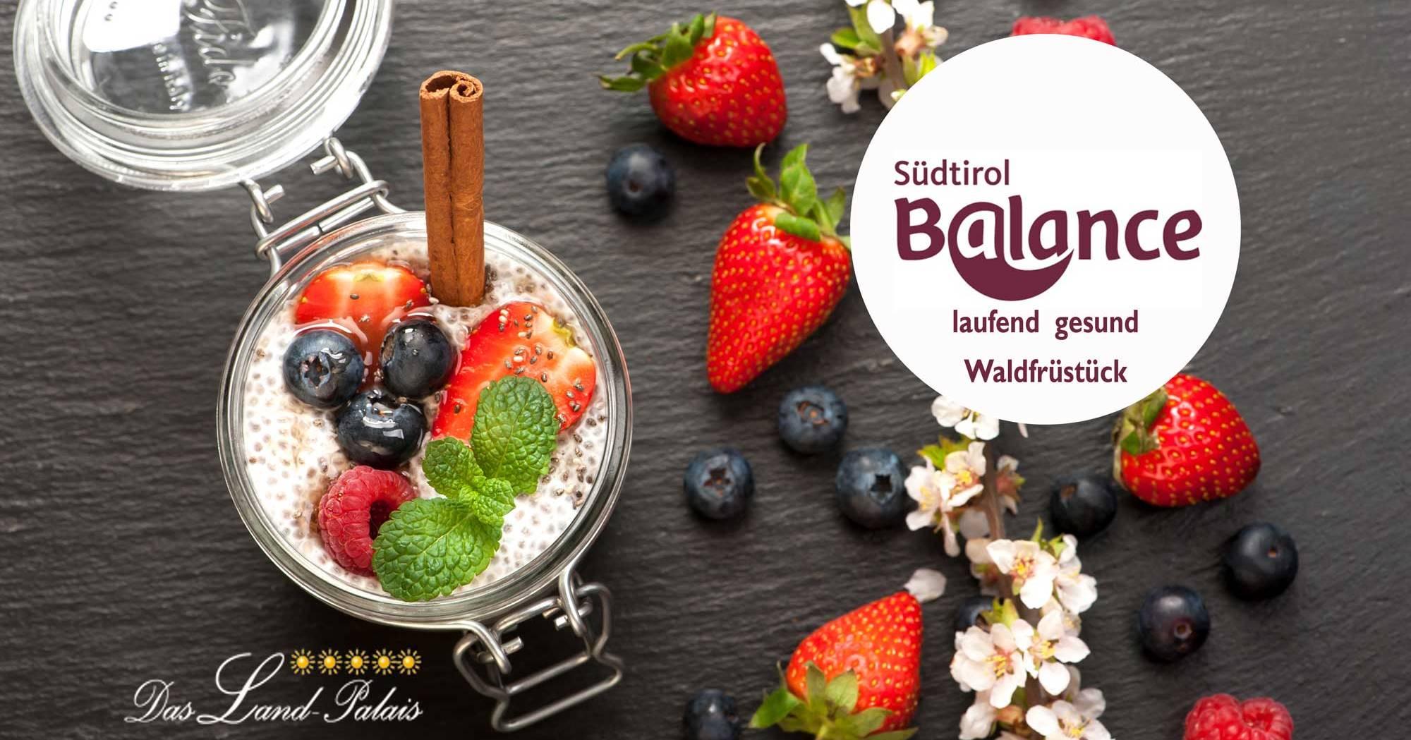Südtirol Balance Waldfrühstück - laufend gesund